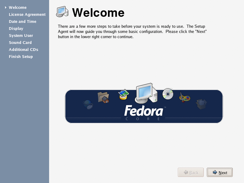 Figure 2: Fedora Core's FirstBoot Wizard