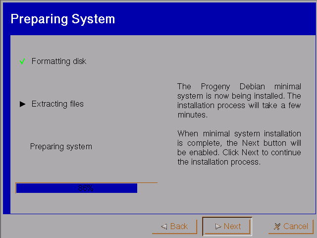 Progeny's installer provides plenty of feedback to keep users posted on the progress of installation.