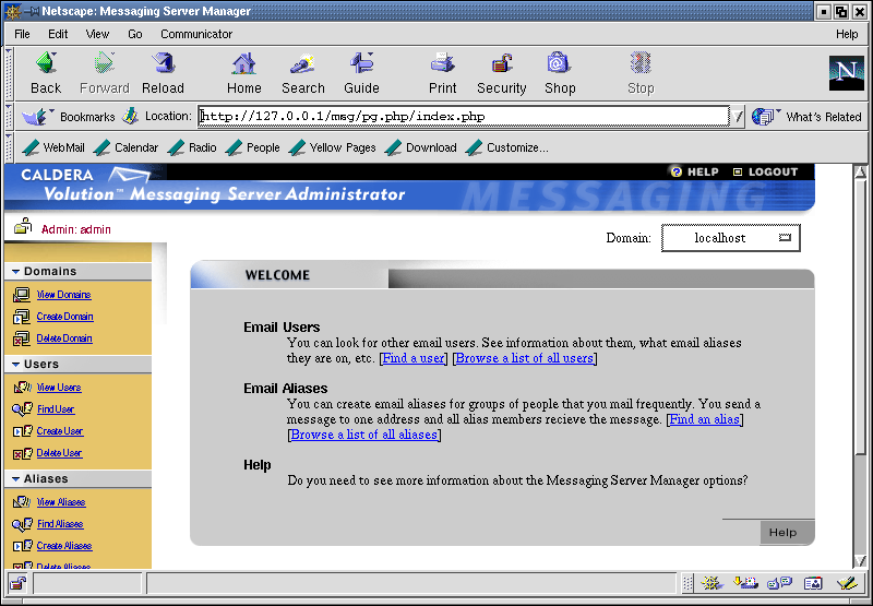 Figure 2: The initial Volution Messaging Server 1.0 administration  screen.