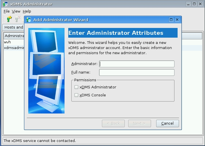Figure 7: The xDMS Administrator.